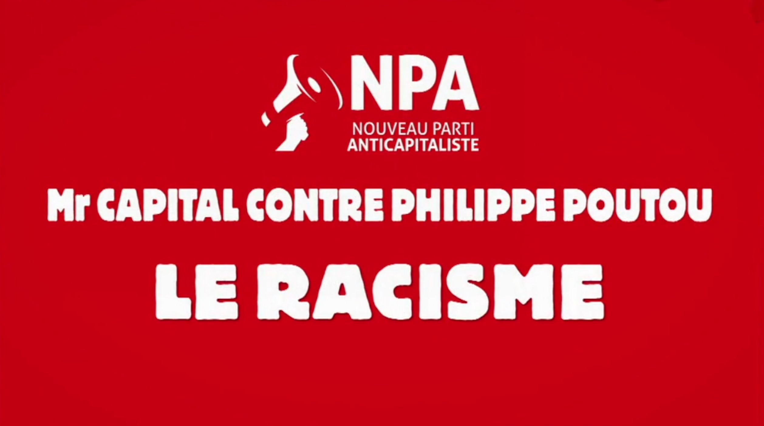 M. Capital contre Philippe Poutou
